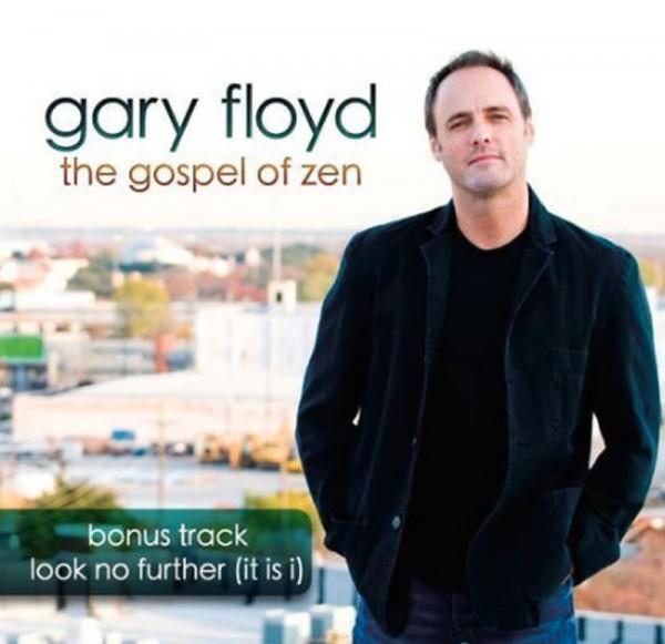 The Gospel of Zen - Gary Lynn Floyd Music